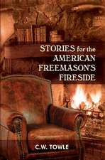 Stories for the American Freemason's Fireside