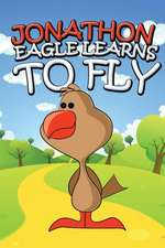 Jonathon Eagle Learns to Fly