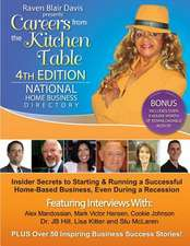 Careers from the Kitchen Table Home Business Directory 4th Edition