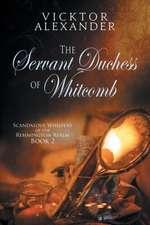 The Servant Duchess of Whitcomb