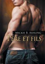 Pere Et Fils:  Books 1 and 2