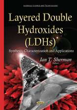 Layered Double Hydroxides (LDHs): Synthesis, Characterization & Applications