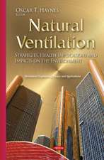 Natural Ventilation: Strategies, Health Implications & Impacts on the Environment