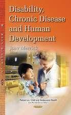 Disability, Chronic Disease & Human Development
