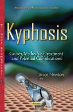 Kyphosis: Causes, Methods of Treatment & Potential Complications
