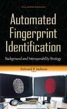 Automated Fingerprint Identification: Background & Interoperability Strategy