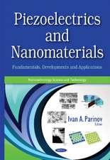 Piezoelectrics & Nanomaterials: Fundamentals, Developments & Applications