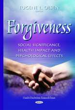 Forgiveness: Social Significance, Health Impact & Psychological Effects