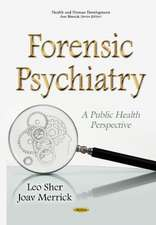 Forensic Psychiatry: A Public Health Perspective
