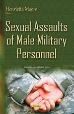 Sexual Assaults of Male Military Personnel
