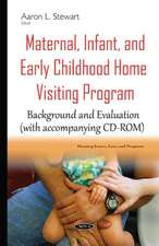 Maternal, Infant, & Early Childhood Home Visiting Program: Background & Evaluation