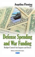 Defense Spending & War Funding: Budget Control Act Impacts & Issues
