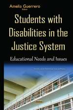 Students with Disabilities in the Justice System: Educational Needs & Issues