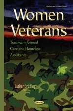 Women Veterans: Trauma-Informed Care & Homeless Assistance