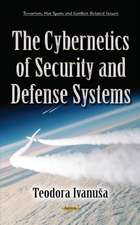 Cybernetics of Security & Defense Systems