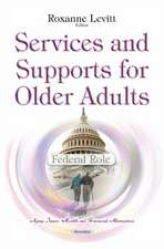 Services & Supports for Older Adults: Federal Role