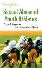Sexual Abuse of Youth Athletes: Federal Response & Prevention Efforts