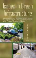 Issues in Green Infrastructure: Operations & Maintenance Lessons & Coastal Research Needs