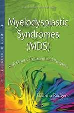 Myelodysplastic Syndromes (MDS): Risk Factors, Treatment & Prognosis