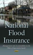National Flood Insurance: Management & Accountability in the Wake of Superstorm Sandy