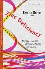 Zinc Deficiency: Etiology, Screening Methods & Health Implications
