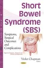 Short Bowel Syndrome (SBS): Symptoms, Surgical Outcomes & Complications