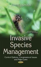 Invasive Species Management: Control Options, Congressional Issues & Major Laws