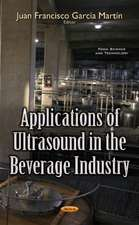 Applications of Ultrasound in the Beverage Industry