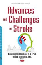 Advances & Challenges in Stroke