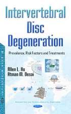 Intervertebral Disc Degeneration: Prevalence, Risk Factors & Treatments