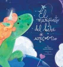 El manifiesto del bebé unicornio - Baby Unicorn Spanish