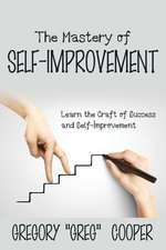 The Mastery of Self-Improvement