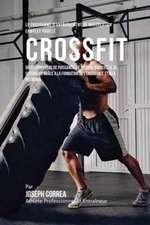 Le Programme D'entraînement De Musculation Complet Pour Le Cross Fit