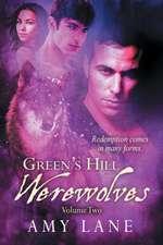 Green's Hill Werewolves, Vol. 2