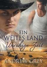 GER-WEITES LAND - UNRUHIGE ZEI