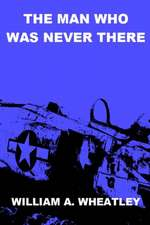 The Man Who Was Never There