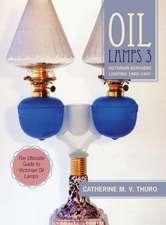 Oil Lamps 3: Victorian Kerosene Lighting 1860-1900