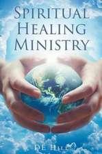 Spiritual Healing Ministry