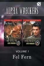 Alpha Wreckers, Volume 1 [Wrecking Wren