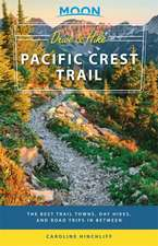Moon Drive & Hike Pacific Crest Trail (First Edition)