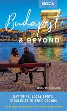 Moon Budapest & Beyond (First Edition)