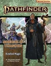 Pathfinder Adventure Path: Kindled Magic (Strength of Thousands 1 of 6) (P2)