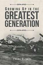 Growing Up in the Greatest Generation