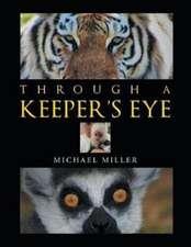 Through a Keeper's Eye