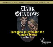 Barnabas, Quentin and the Vampire Beauty, Volume 32