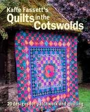 Kaffe Fassett's Quilts in the Cotswolds: Medallion Quilt Designs with Kaffe Fassett Fabrics