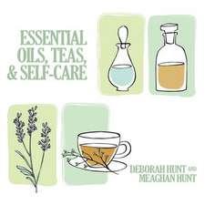 Essential Oils, Teas, & Self Care