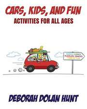 Cars, Kids, and Fun