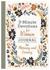 3-Minute Devotions for Women Journal for Morning and Evening