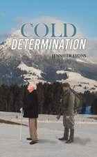 Cold Determination